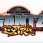 CR GANTZ EXTRA|保留・演出【予告 リーチ】信頼度